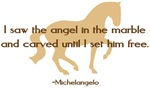Michelangelo angel quote - horse