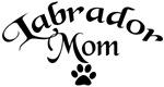 Labrador Mom (fancy text)