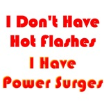 Hot Flashes, Menapause Funny Gifts