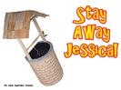 Stay Away Jessica