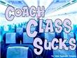 Coach Class Sucks