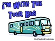 I'm With The Tour Bus