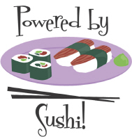 Cool Powered by Sushi T shirts and Gifts