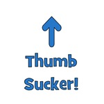 Thumb Sucker!  Blue