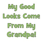 Good Looks from Grandpa - Green