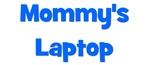 Mommy's Laptop blue