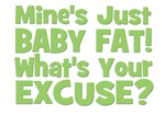 Baby Fat - Excuse? Green