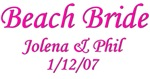 Personalized Beach Bride - Jolena & Phil