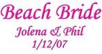 Personalized Beach Bride - Jolena & Phil
