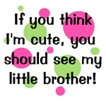 Think I'm Cute - Little Brother