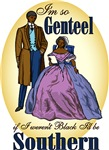 Genteel and Southern