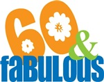 60th birthday and fabulous