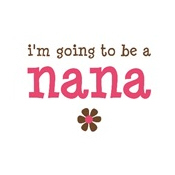 going to be a nana