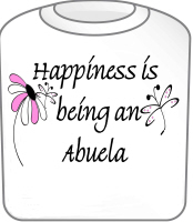 Happiness is Abuela T-Shirt