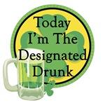 Designated Drunk St- Patrick's T-Shirt