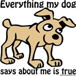 Everything my dog says about me is true