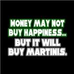 Money, Happiness, Martinis