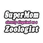 SuperMom...Zoologist