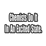Chemists...Excited State