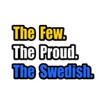 Few. Proud. Swedish.