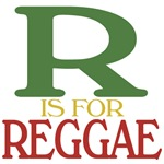 R is for Reggae