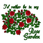 I'd Rather Be in My (Red) Rose Garden