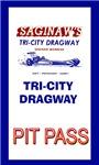 Tri-City Dragway Pit Pass