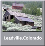 Leadville Colorado Ghost Town