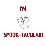 I'm Spook-Tacular!