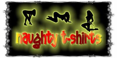 Naughty Tee's<br>naughty sayings<br> & quotes<br>T