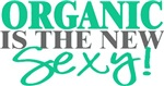 Organic Is The New Sexy!