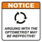 Optometrist / Argue