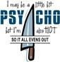 Psycho but HOT
