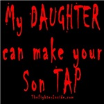 My Daughter can make your Son TAP