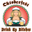 Oktoberfest Drink Up Bitches T-Shirt