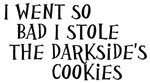 I Stole the Darkside's Cookies