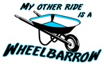 My other ride is a Wheelbarrow