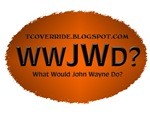 What Would John Wayne Do?