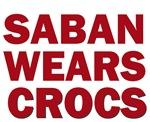 SABAN WEARS CROCS