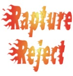 Rapture Reject