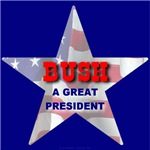 BUSH A Great President