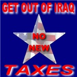 Get Out Of Iraq No New Taxes