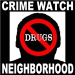 No Drugs Crime Watch Neighborhood