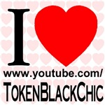 I Love TokenBlackChic