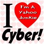 I Love Cyber -- I'm A Yahoo Junkie