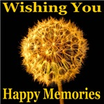 Wishing You Happy Memories