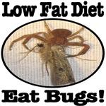 Low Fat Diet Eat Bugs