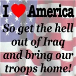 I Love America Bring Our Troops Home