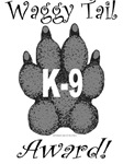 Waggy Tail K9 Award