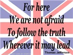 We are not afraid - Thomas Jefferson